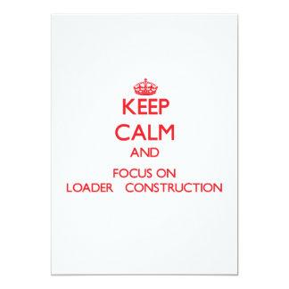 """Guarde la calma y el foco en la construcción   del invitación 5"""" x 7"""""""