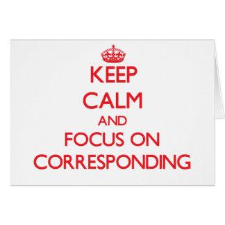 Guarde la calma y el foco en la correspondencia tarjeta de felicitación