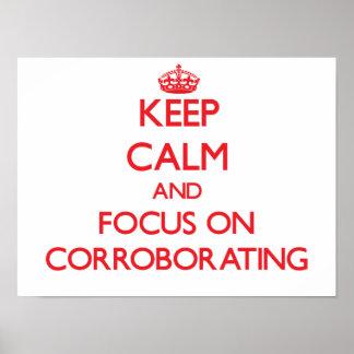 Guarde la calma y el foco en la corroboración impresiones