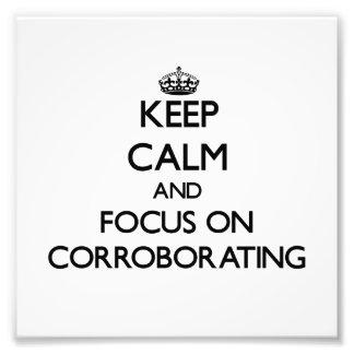 Guarde la calma y el foco en la corroboración impresión fotográfica