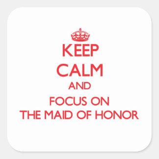 Guarde la calma y el foco en la criada del honor colcomanias cuadradases