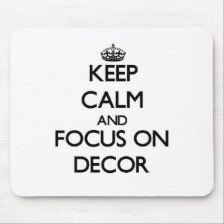 Guarde la calma y el foco en la decoración