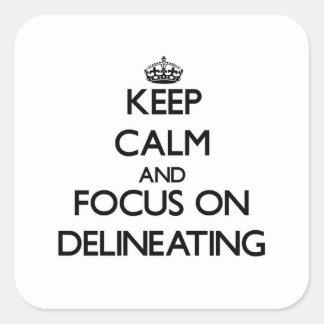 Guarde la calma y el foco en la delineación pegatina cuadradas personalizadas