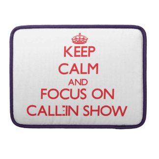 Guarde la calma y el foco en la demostración del p fundas macbook pro