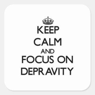 Guarde la calma y el foco en la depravación colcomanias cuadradas personalizadas