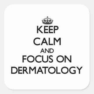 Guarde la calma y el foco en la dermatología colcomanias cuadradass