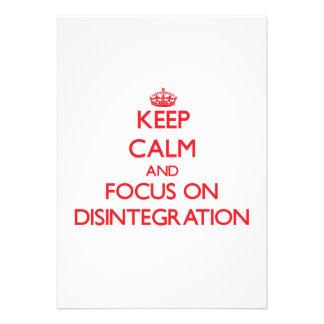 Guarde la calma y el foco en la desintegración anuncios