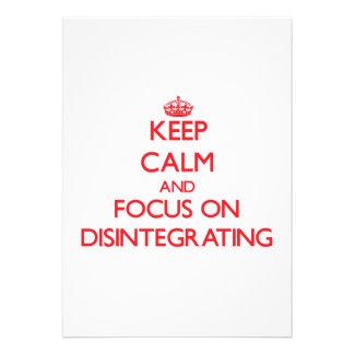 Guarde la calma y el foco en la desintegración comunicados