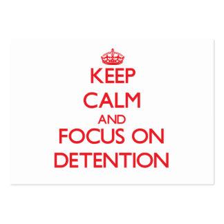 Guarde la calma y el foco en la detención tarjetas de visita grandes