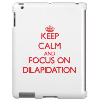 Guarde la calma y el foco en la dilapidación funda para iPad