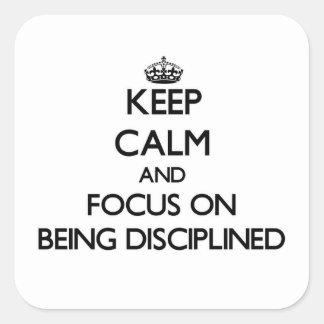 Guarde la calma y el foco en la disciplina