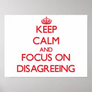 Guarde la calma y el foco en la discrepancia impresiones