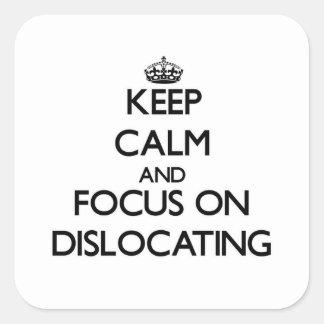 Guarde la calma y el foco en la dislocación colcomania cuadrada