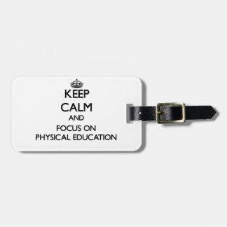 Guarde la calma y el foco en la educación física