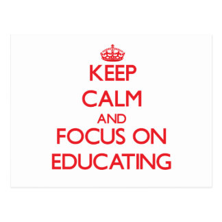 Guarde la calma y el foco en la EDUCACIÓN Postales