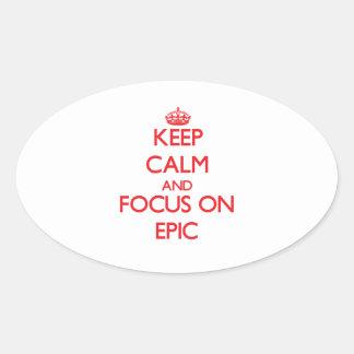 Guarde la calma y el foco en la EPOPEYA
