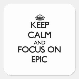Guarde la calma y el foco en la EPOPEYA Calcomanias Cuadradas