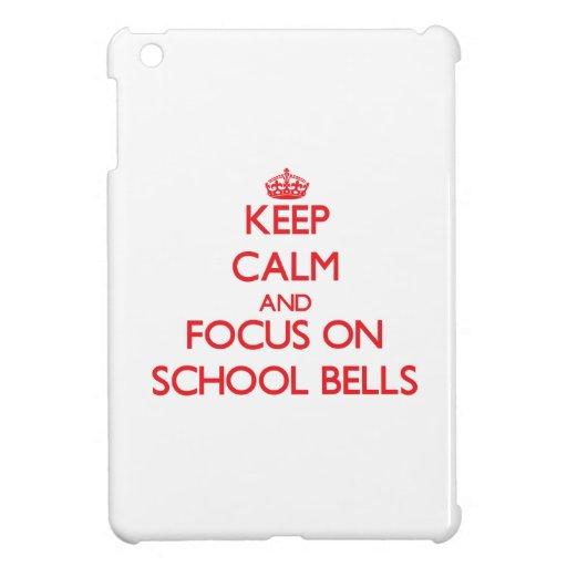 Guarde la calma y el foco en la escuela Belces