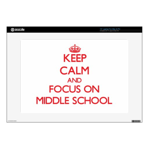 Guarde la calma y el foco en la escuela secundaria calcomanías para 38,1cm portátiles