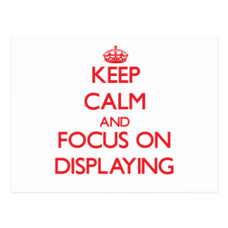 Guarde la calma y el foco en la exhibición postal