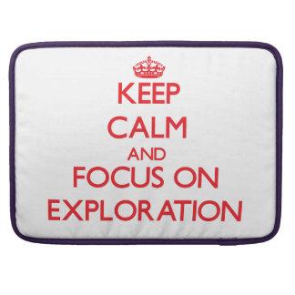 Guarde la calma y el foco en la exploración