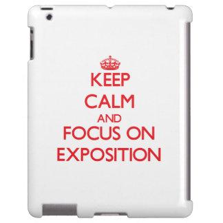 Guarde la calma y el foco en la EXPOSICIÓN