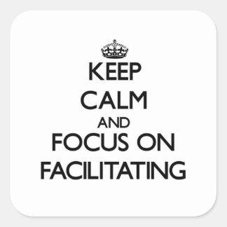 Guarde la calma y el foco en la facilitación pegatina cuadrada