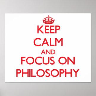 Guarde la calma y el foco en la filosofía poster
