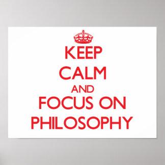 Guarde la calma y el foco en la filosofía póster