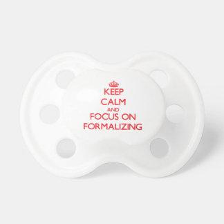 Guarde la calma y el foco en la formalización