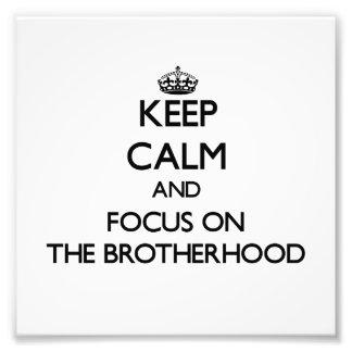 Guarde la calma y el foco en la fraternidad
