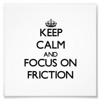 Guarde la calma y el foco en la fricción cojinete