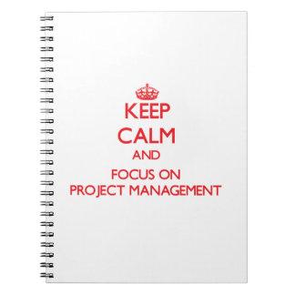 Guarde la calma y el foco en la gestión del proyec libros de apuntes