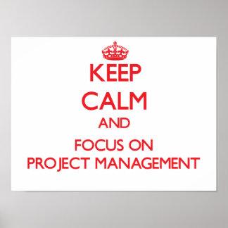 Guarde la calma y el foco en la gestión del proyec póster
