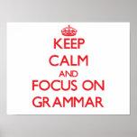 Guarde la calma y el foco en la gramática poster