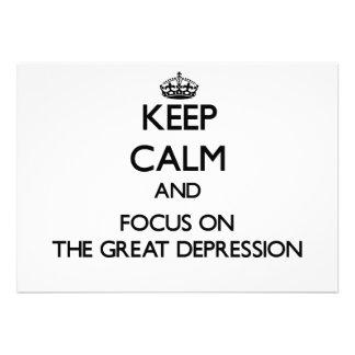 Guarde la calma y el foco en la Gran Depresión