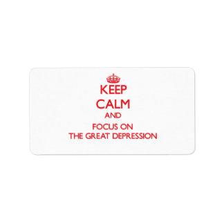 Guarde la calma y el foco en la Gran Depresión Etiqueta De Dirección