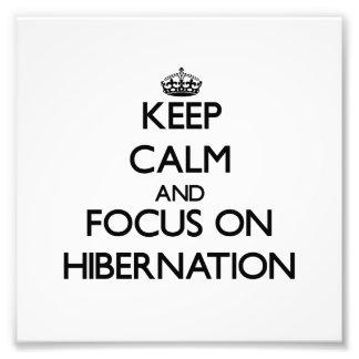 Guarde la calma y el foco en la hibernación