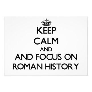 Guarde la calma y el foco en la historia romana comunicados personalizados