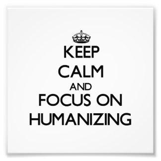 Guarde la calma y el foco en la humanización fotografías