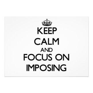 Guarde la calma y el foco en la imposición