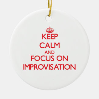 Guarde la calma y el foco en la improvisación