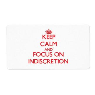 Guarde la calma y el foco en la indiscreción etiquetas de envío