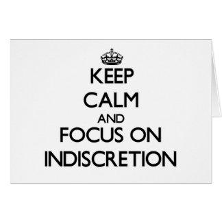 Guarde la calma y el foco en la indiscreción tarjeta pequeña