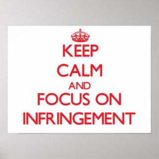 Guarde la calma y el foco en la infracción impresiones