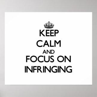 Guarde la calma y el foco en la infracción posters