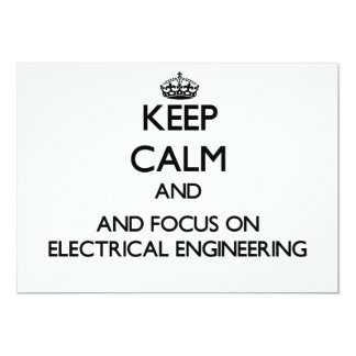 """Guarde la calma y el foco en la ingeniería invitación 5"""" x 7"""""""