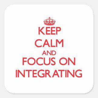 Guarde la calma y el foco en la integración calcomanías cuadradas
