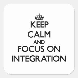 Guarde la calma y el foco en la integración pegatina cuadradas