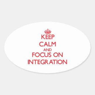 Guarde la calma y el foco en la integración pegatinas ovaladas